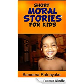 Short Moral Stories For Kids (English Edition)