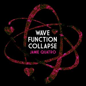 Wave Function Collapse | [Jamie Quatro]