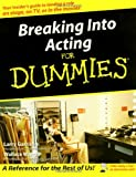 Breaking Into Acting For Dummies (0764554468) by Garrison, Larry