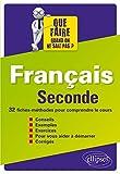 Français Seconde 32 Fiches-Méthodes pour Comprendre le Cours...