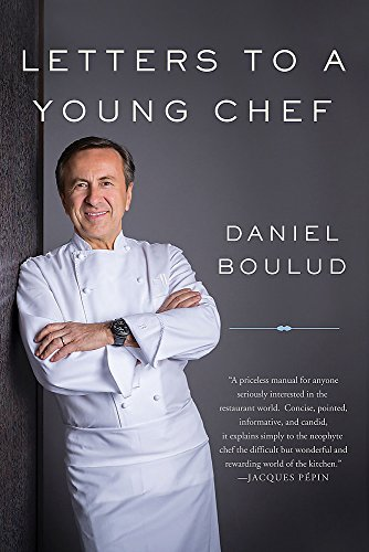 Letters to a Young Chef [Boulud, Daniel] (Tapa Blanda)