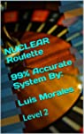 NUCLEAR Roulette..Level 2 ** By: Luis...