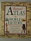 Illustrated Atlas of World History (0679824650) by Simon Adams