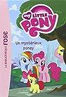 My Little Pony 03 - Un mystérieux poney