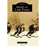 Skiing at Lake Tahoe (Images of America)