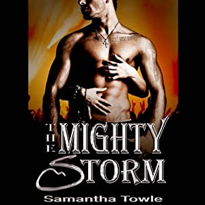 The Mighty Storm: Mighty Storm Series, Book 1 Audiobook