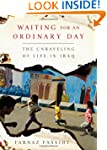 Waiting for an Ordinary Day: The Unra...