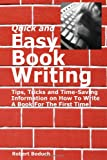 img - for Quick and Easy Book Writing: Tips, Tricks and Time-Saving Information on How To Write A Book For The First Time book / textbook / text book