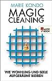 Magic Cleaning: Wie Wohnung und Seele aufger�umt bleiben