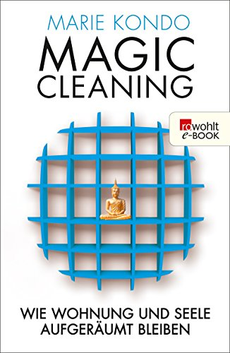 download magic cleaning wie richtiges aufr umen ihr leben ver ndert by marie kondo for free. Black Bedroom Furniture Sets. Home Design Ideas