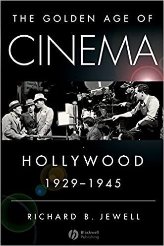 The Golden Age of Cinema: Hollywood, 1929-1945 written by Richard Jewell