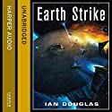 Earth Strike: Star Carrier, Book 1 (       UNABRIDGED) by Ian Douglas Narrated by Nick Sullivan