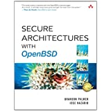 Secure Architectures with OpenBSD ~ Brandon Palmer