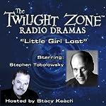 Little Girl Lost: The Twilight Zone Radio Dramas | Richard Matheson