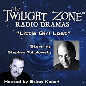 Little Girl Lost: The Twilight Zone Radio Dramas | [Richard Matheson]
