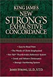 King James New Strong's Exhaustive Concordance Of The Bible: Dictionary of the Hebrew Bible and the Greek Testament (0785247246) by Nelson Reference
