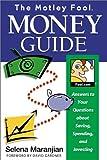 Motley Fool Money Guide (1892547112) by Maranjian, Selena