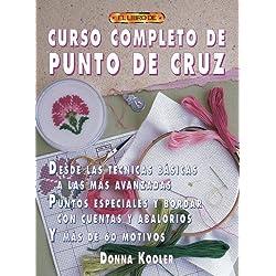 CURSO COMPLETO DE PUNTO DE CRUZ (Serie Cuentas Y Abalorios)