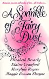 A Sprinkle of Fairy Dust (0312960352) by Bevarly, Elizabeth