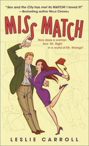 Miss Match, LESLIE CARROLL