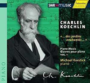 Piano Works Vol. 1 (Koechlin)