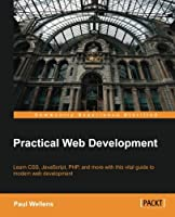 Practical Web Development Front Cover
