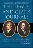 The Lewis and Clark Journals: An American Epic of Discovery