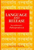 img - for Language and Release: Sarvajnatman's Pancaprakriya book / textbook / text book