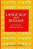 img - for Language and Release: Sarvajnatman's Pancaprakriya book / textbook / text book
