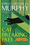Cat Breaking Free: A Joe Grey Mystery