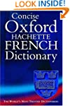 Concise Oxford Hachette French Dictio...