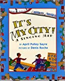 It's My City!: A Singing Map
