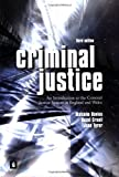 Criminal Justice: An Introduction to the Criminal Justice System in England and Wales