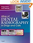 Atlas of Dental Radiography in Dogs a...
