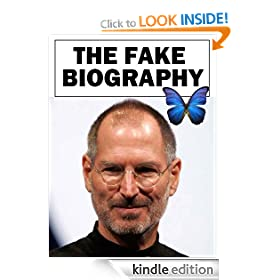 Steve Jobs - The Fake Biography