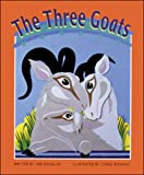 The Three Goats: Set B Emergent Guided Readers (Storyteller Setting Sun) (0769902278) by Douglas, Ian
