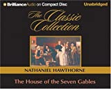 The House of the Seven Gables (The Classic Collection)