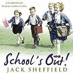 School's Out   Jack Sheffield