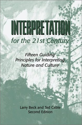 Interpretation for the 21st Century: Fifteen Guiding...