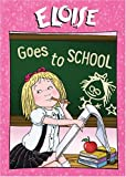 Eloise - Eloise Goes To School