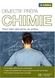 Objectif prpa Chimie : Pour bien dmarrer sa prpa