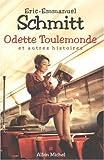 Odette Toulemonde Et Autres Histoires (Romans, Nouvelles, Recits (Domaine Francais)) (French Edition) (2226173625) by Schmitt, Eric-Emmanuel
