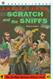 Scratch and the Sniffs (He-Man Women Hater's Club) (0064406571) by Lynch, Chris