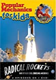 Popular Mechanics for Kids - Radical Rockets and Other Cool Cruising Machines