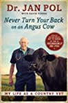 Never Turn Your Back on an Angus Cow:...