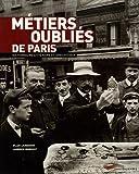 echange, troc Laurence Berrouet, Gilles Laurendon - Métiers oubliés de Paris : Dictionnaire littéraire et anecdotique