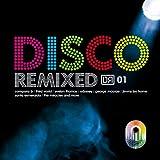 echange, troc Various Artists - Disco Remixed