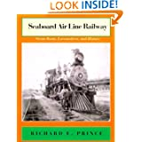 Seaboard Air Line Railway: Steam Boats, Locomotives, and History