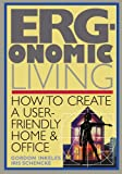 img - for Ergonomic Living : How to Create a User-Friendly Home & Office book / textbook / text book