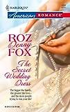 img - for The Secret Wedding Dress book / textbook / text book
